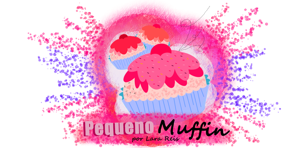 Pequeno Muffin | Lara Reis