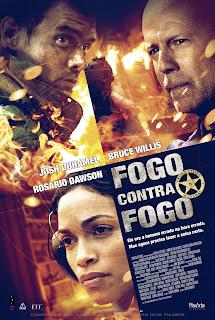 Pôster nacional e crítica de FOGO CONTRA FOGO (Fire with Fire)