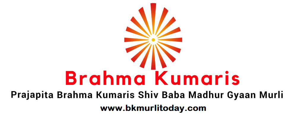 BK Murli today in Hindi and English - Brahma Kumaris
