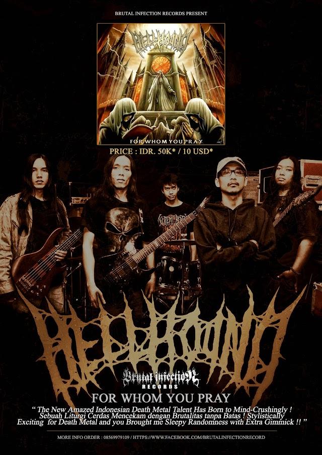 """30.11.2014 Adalah Saat Cengkeram Nyata Death Metal Paling Berbisa HELLHOUND Dengan """" To Whom You Pray """" !!!"""