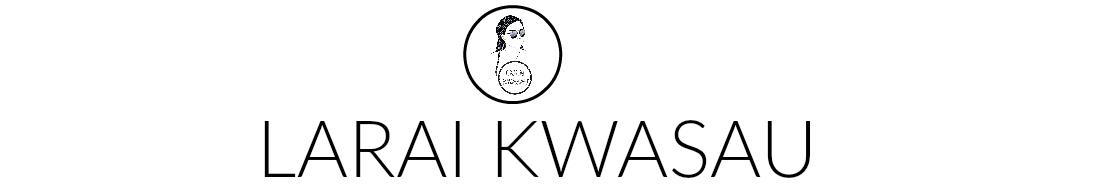 Larai Kwasau