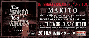 MAKITO / THE WORLD IS A GHETTO
