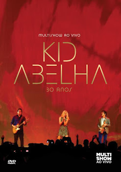 capa aovivomultishow Kid Abelha 30 Anos Multishow ao Vivo DVDRip