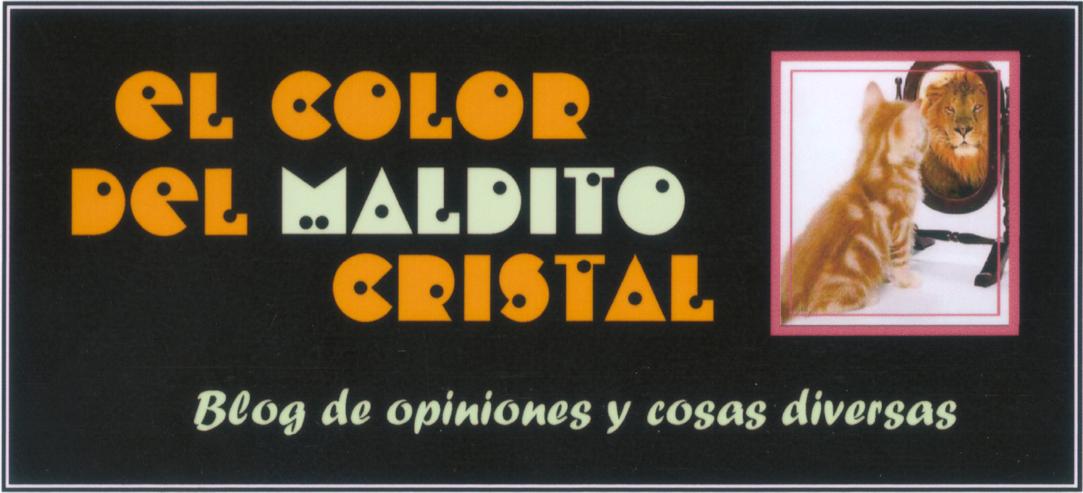 El color del MALDITO cristal