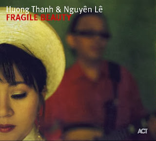 Cover Album of Huong Thanh & Nguyên Lê: Fragile Beauty