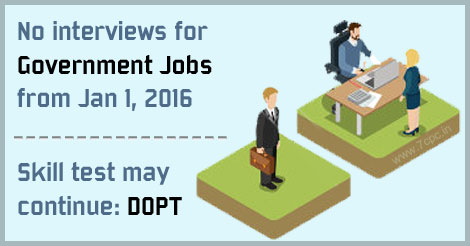 No interviews for Government Jobs from Jan 1, 2016