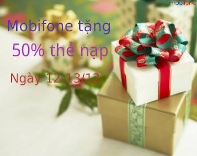 Mobifone khuyến mãi nạp thẻ 50% trả trước ngày 12 và 13/12