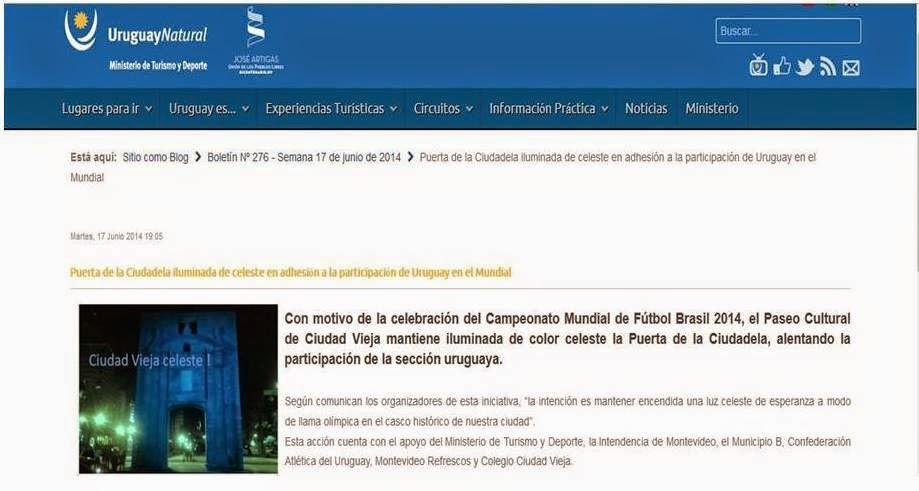 http://www.turismo.gub.uy/index.php/es-ES/sitioenblog/item/234754-puerta-de-la-ciudadela-iluminada-de-celeste-en-adhesion-a-la-participacion-de-uruguay-en-el-mundialp://www.montevideo.gub.uy/noticias/luz-celeste-en-el-casco-historico