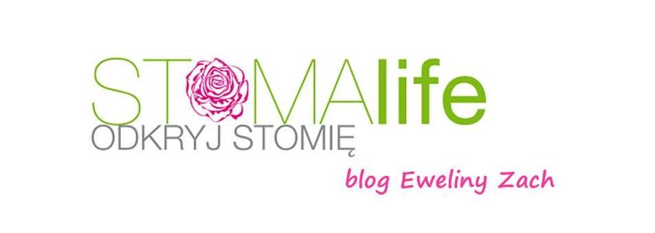 STOMAlife. Odkryj stomię - blog Eweliny Zach