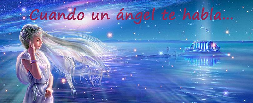 Cuando un angel te habla...