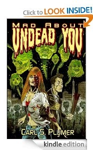 Free eBook Feature: Mad About Undead You by Carl Plumer