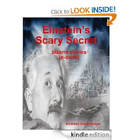 http://www.amazon.com/Einsteins-scary-secret--book-ebook/dp/B00C94ORSG/ref=sr_1_1?s=digital-text&ie=UTF8&qid=1365431344&sr=1-1