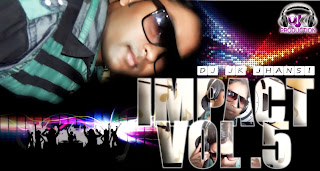 IMPECT VOL.05 - DJ JK JHANSI