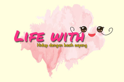 LIFE WITH LOVE..^_^