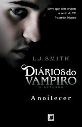 Download Grátis - Livro - Diários do Vampiro: O Retorno: Anoitecer (L.j. Smith)