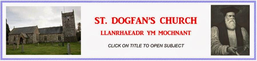 ST. DOGFAN Llanrhaeadr ym Mochnant