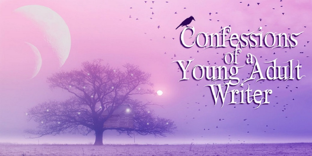 Confessions of a YA Writer