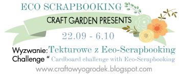 http://craftowyogrodek.blogspot.com/2014/09/wyzwanie-tekturowe-z-eco-scrapbooking.html