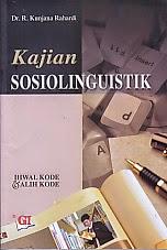toko buku rahma: buku KAJIAN SOSIOLINGUISTIK, pengarang kunjana rahardi, penerbit ghalia indonesia