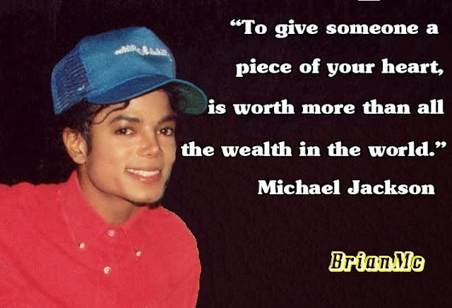 Michael Jackson Quote adapted by BrianMc