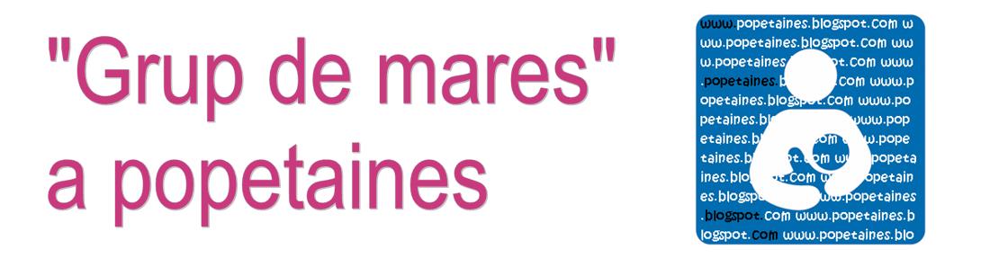 """""""Grup de Mares"""" a popetaines"""