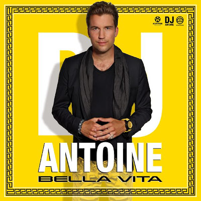 DJ Antoine - Bella Vita
