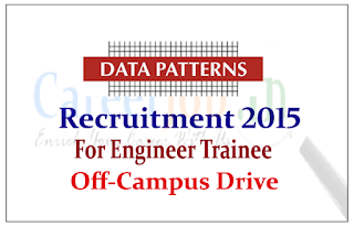 Data Patterns Off-campus for the post of Engineer Trainee