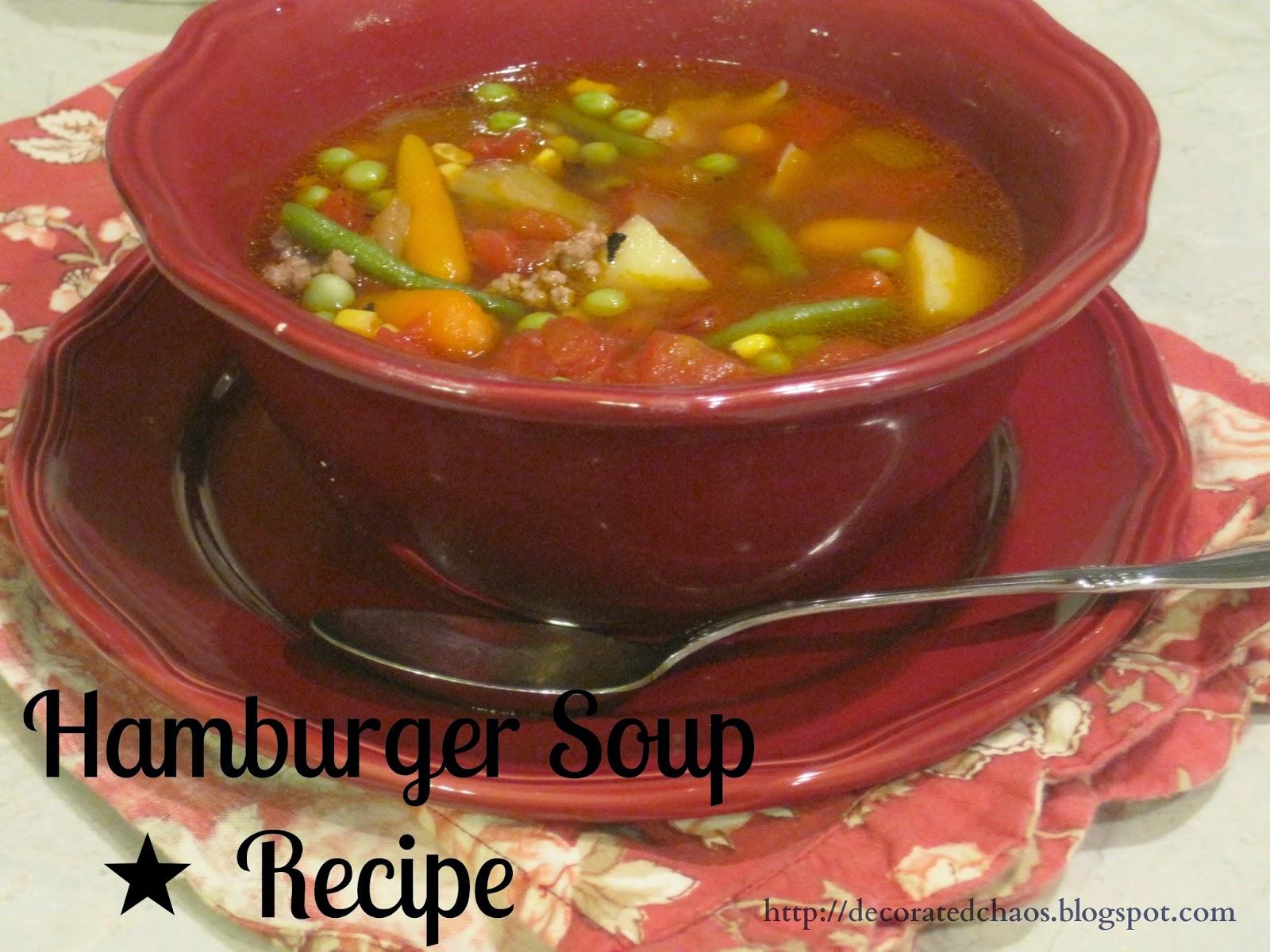 http://decoratedchaos.blogspot.com/2013/10/hamburger-soup-recipe.html