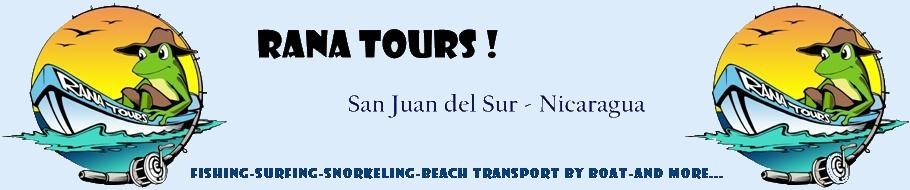 Welcome To Rana Tours - SAN JUAN DEL SUR - Nicaragua