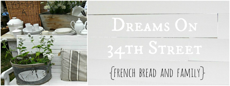 Dreams On 34th Street ~ French Bread &amp; Family