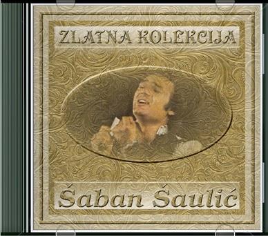 Narodna - Zabavna Muzika 2013 - Page 3 Saban+Saulic+-+Zlatna+Kolekcija
