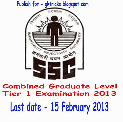 ssc undergraduate level exam 2013 online application form Ssc.