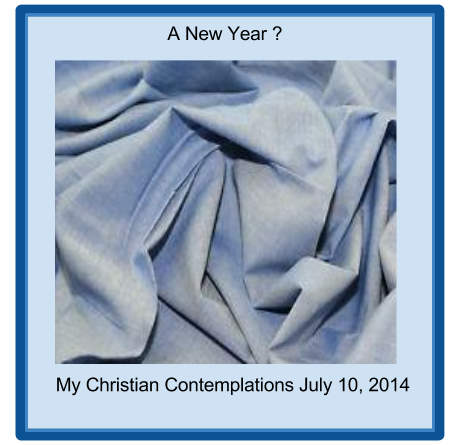 My Christian Contemplations July 10 2014 Blue Chambray hastily tossed in a pile form my dream - A New Year?