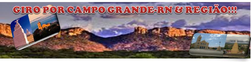 GIRO POR CAMPO GRANDE RN!!!