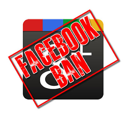Facebook bans Google+ ad.