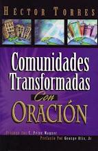 46 Comunidades Transformadas con Oración Héctor Torres