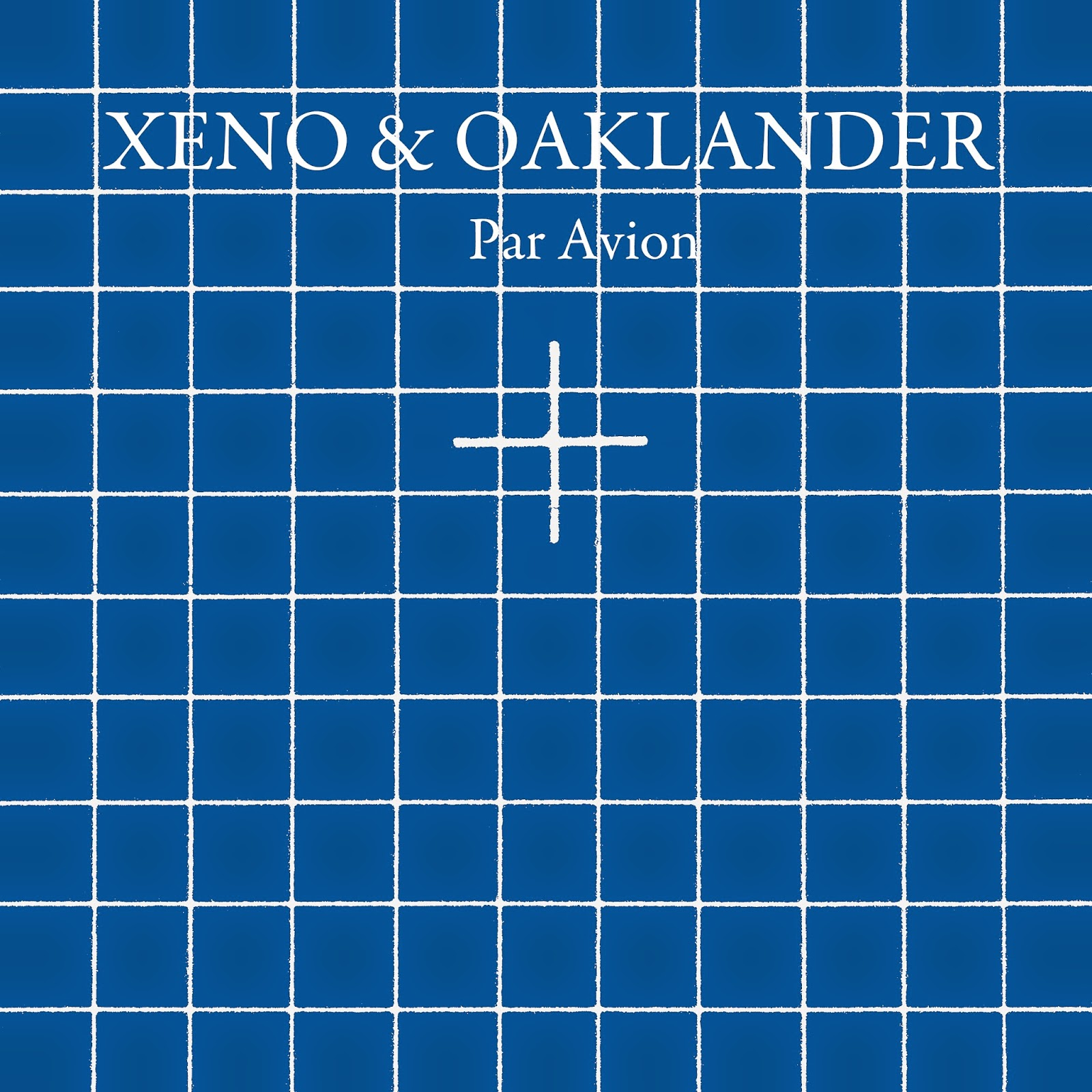 discosafari - XENO & OAKLANDER - Par Avion - Ghostly International