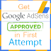 Get Google Adsense Approval in First Attempt