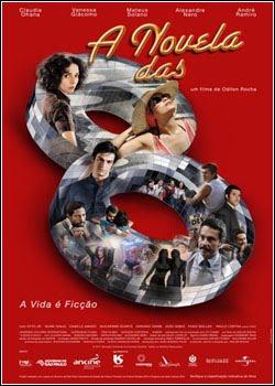 Filme A Novela Das 8   Nacional