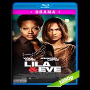 Lila & Eve (2015) BRRip 1080p Audio Dual Latino-Ingles