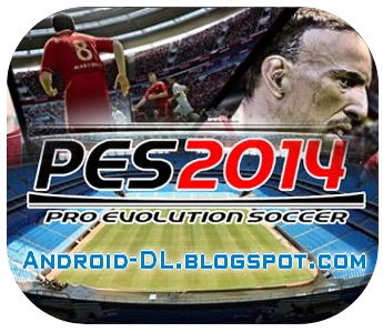 pes 2014 for android apk + sd data files (for mobile