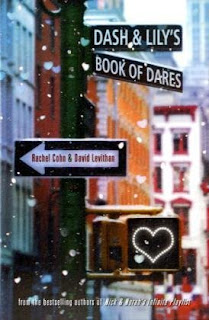 book cover of Dash and Lily's Book of Dares by Rachel Cohn and David Levithan