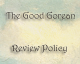 The Good Gorean Review Policy
