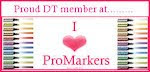 Proud to Design for I ♥ ProMarkers