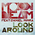 Moonbeam feat. Daniel Mimra – Look Around (Lyrics)