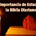 La Importancia de Estudiar la Biblia Diariamente