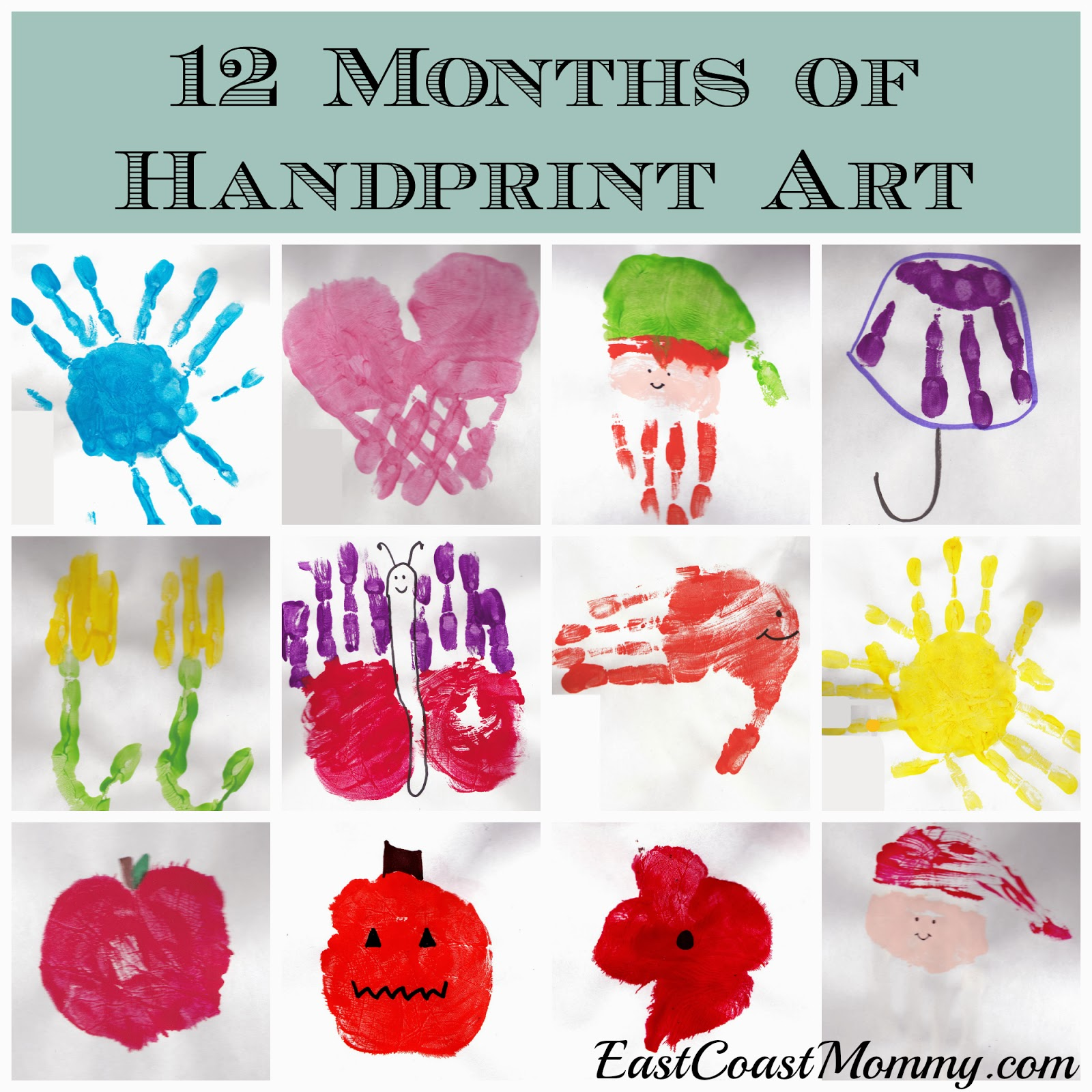 East coast mommy 12 months of handprint art for Crafts for 14 month old