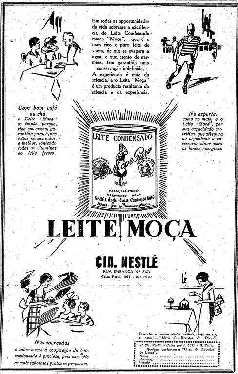 Propaganda de 1930 do Leite Moça: o produto era anunciado não somente para receitas, mas para atletas, para chás e demais bebidas.
