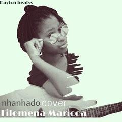 Filomena Maricoa - Nhanhado (Remix Acústico) ( 2o16 ) [Download]