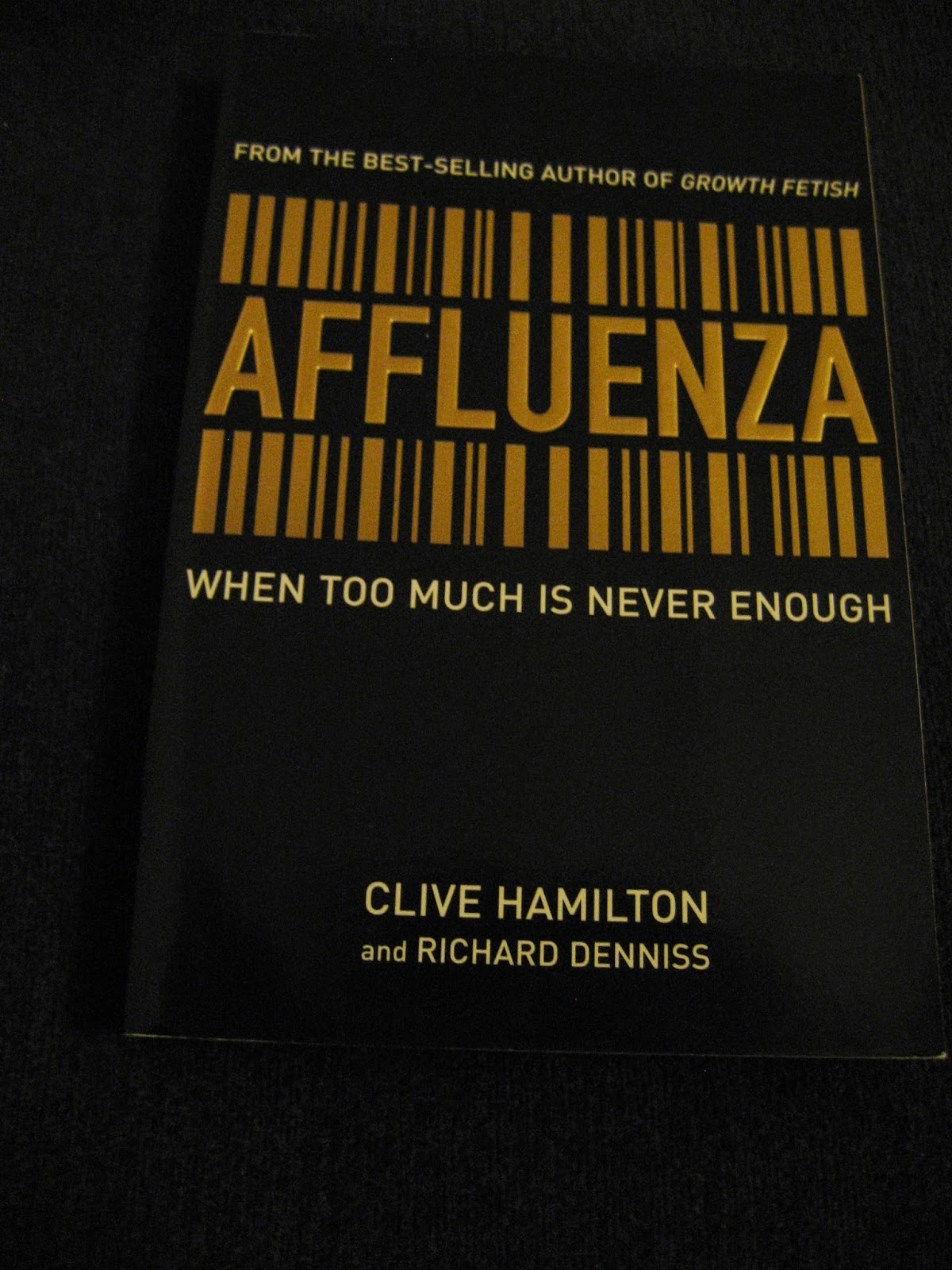 affluenza an unsustainable addiction to economic Lifestyle bits - affluenza an unsustainable addiction to economic growth 4 a film that could change your life the symptoms of affluenza affect us all and.